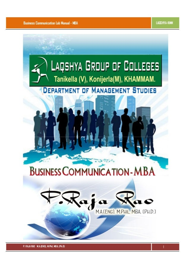 Business Communication Lab Manual - MBA  P. RAJA RAO M.A.(ENG), M.Phil, MBA, (Ph.D)  LAQSHYA-KMM  1