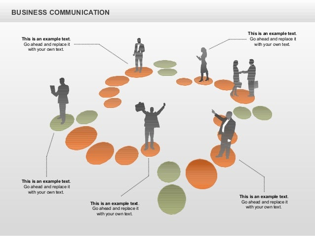 BUSINESS COMMUNICATION This is an example text. Go ahead and replace it with your own text. This is an example text. Go ah...