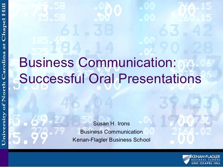 Business Communication:Successful Oral Presentations               Susan H. Irons          Business Communication        K...