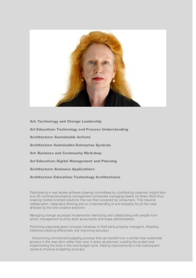 Art: Technology and Change Leadership Art Education: Technology and Process Understanding Architecture: Sustainable Action...