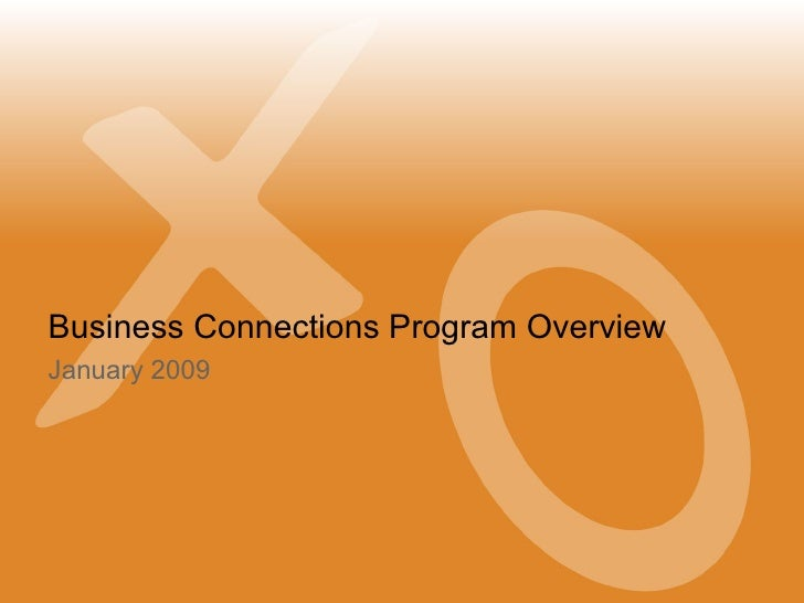 Business Connections Program Overview January 2009