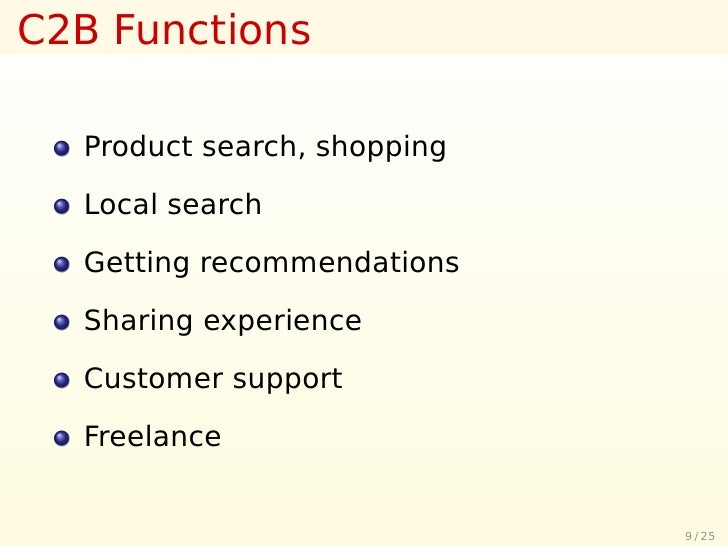 C2B Functions    Product search, shopping    Local search    Getting recommendations    Sharing experience    Customer sup...