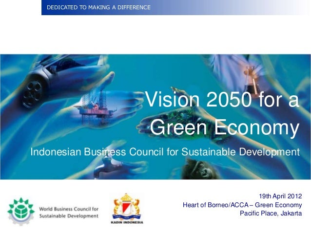 DEDICATED TO MAKING A DIFFERENCE                                 Vision 2050 for a                                 Green E...
