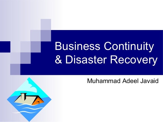Business continuity disaster recovery dissertation