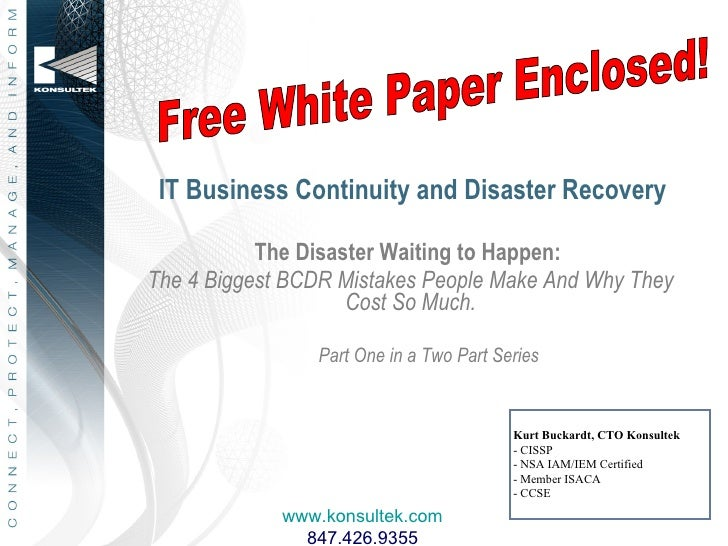 IT Business Continuity and Disaster Recovery             The Disaster Waiting to Happen: The 4 Biggest BCDR Mistakes Peopl...
