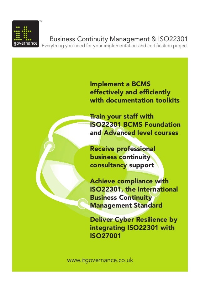 www.itgovernance.co.ukwww.itgovernance.co.uk Business Continuity Management & ISO22301 Everything you need for your implem...