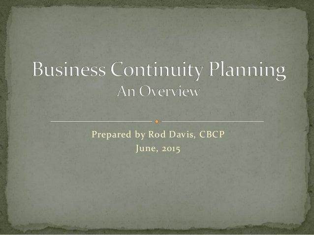 Prepared by Rod Davis, CBCP June, 2015
