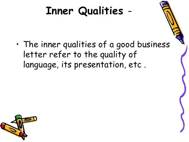 15 The Various Inner Qualities Of A Good Business Letter