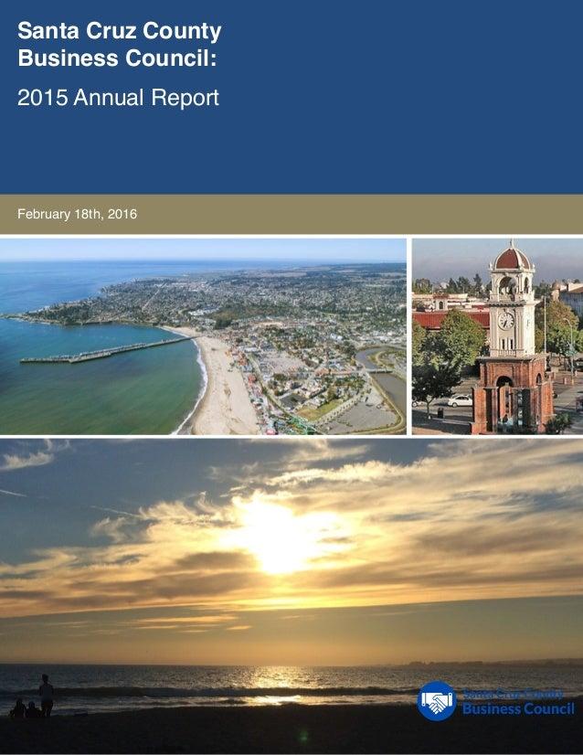 Santa Cruz County Business Council: 2015 Annual Report February 18th, 2016
