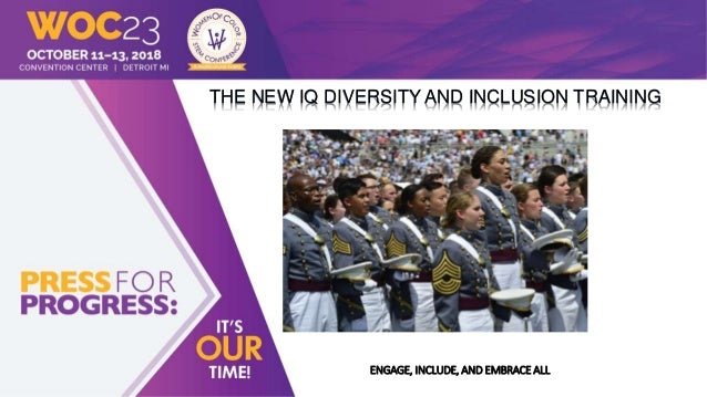THE NEW IQ DIVERSITY AND INCLUSION TRAINING ENGAGE, INCLUDE, AND EMBRACE ALL