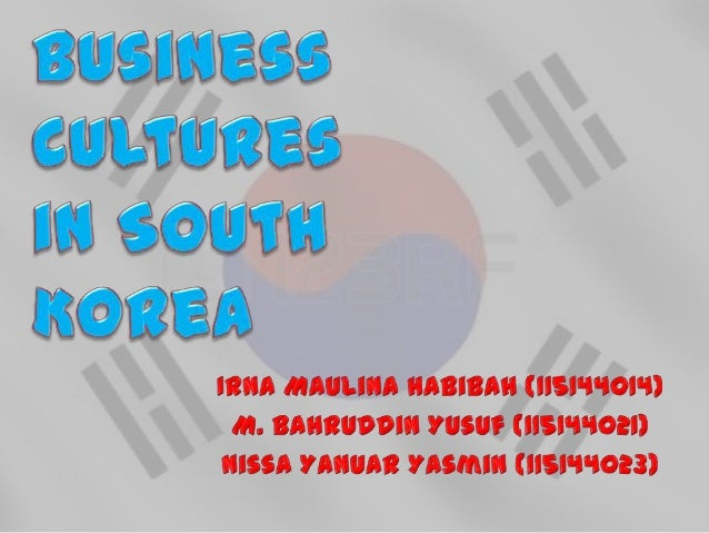 south korean business etiquette cultural aspects Keywords: korean culture, hofstede cultural dimension, confuc ianism, korean business etiquette, k-type management introduction south korea, with the official name of republic of korea (rok), is located in east asia.