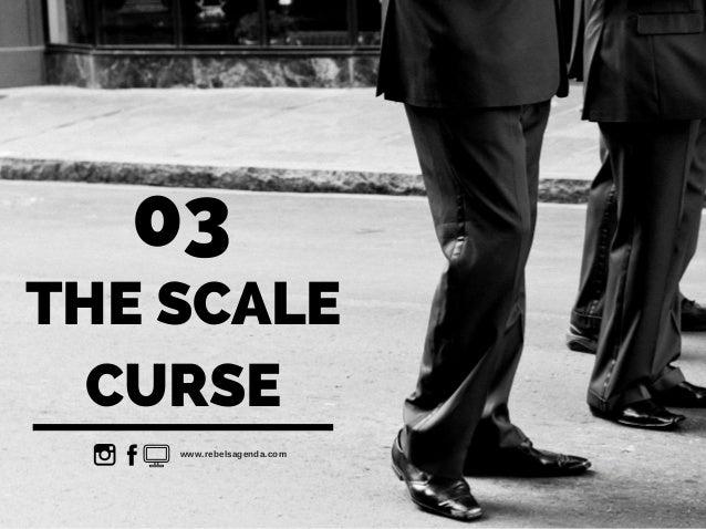 THE SCALE CURSE 03 www.rebelsagenda.com