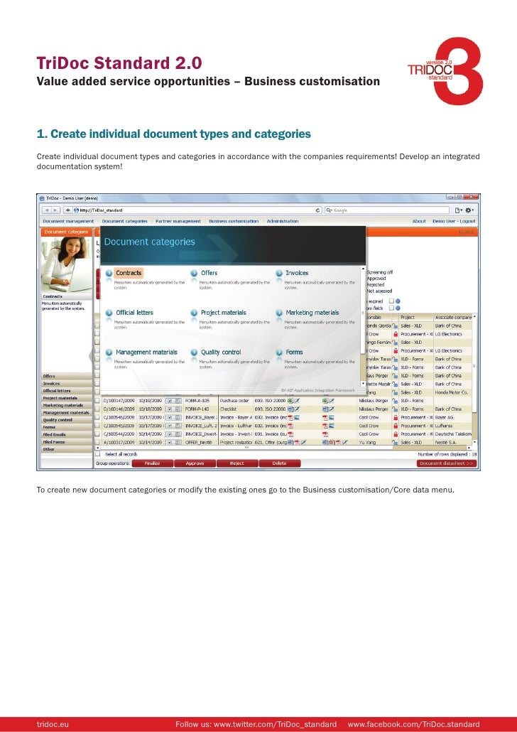 TriDoc Standard 2.0 Value added service opportunities – Business customisation    1. Create individual document types and ...