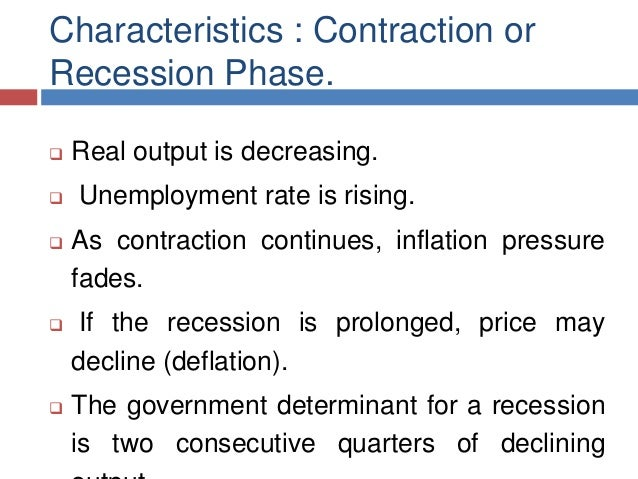 what are the characteristics of a recession