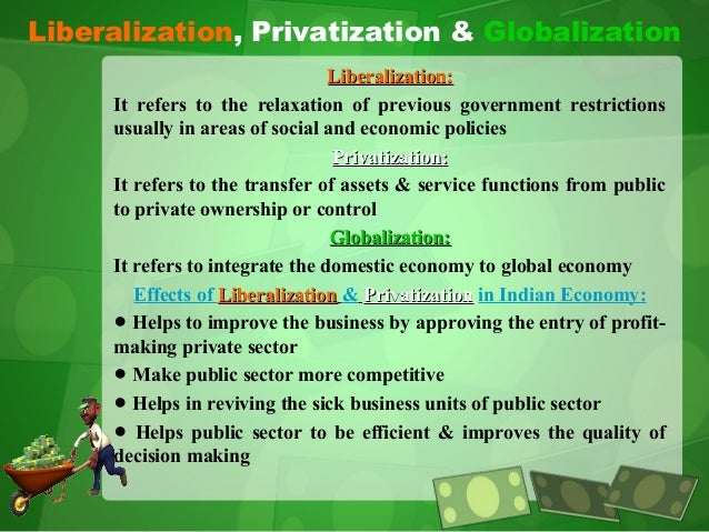 globalization liberalization and privatization of aviation Liberalization in aviation brings together and benefited from the globalization resulting a wide range of aviation liberalization issues by.