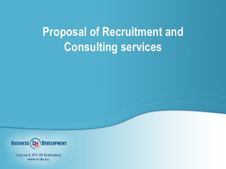 Proposal of Recruitment and Consulting services