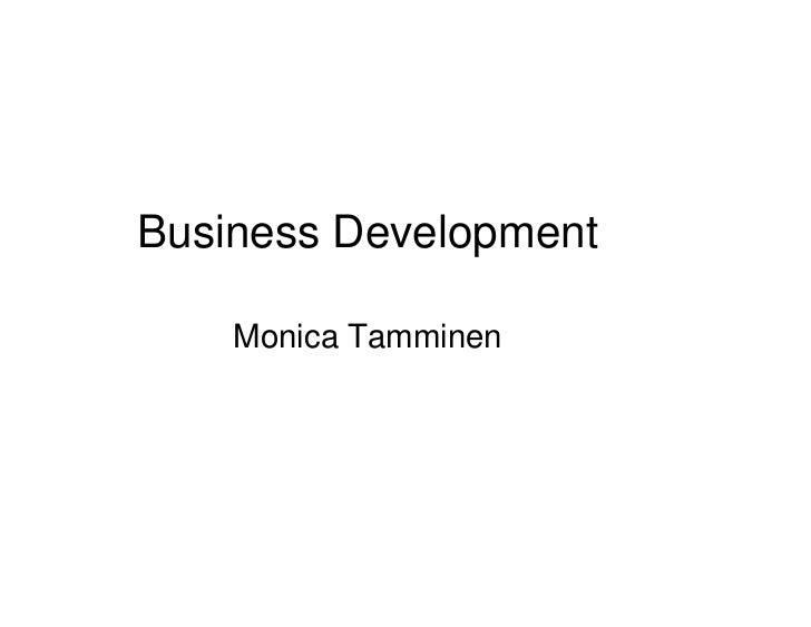 Business Development    Monica Tamminen