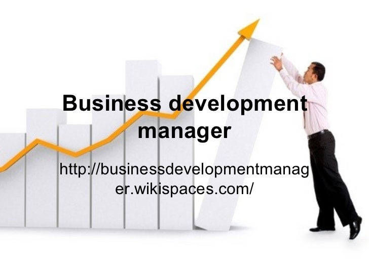 business development manager Prospective students who searched for business development manager: job description and requirements found the following information relevant and useful.
