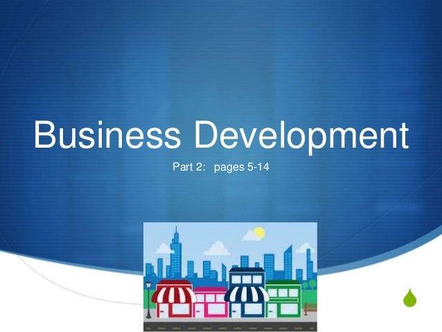 S Business Development Part 2: pages 5-14