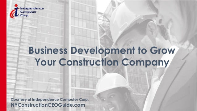 Business Development To Grow Your Construction Company