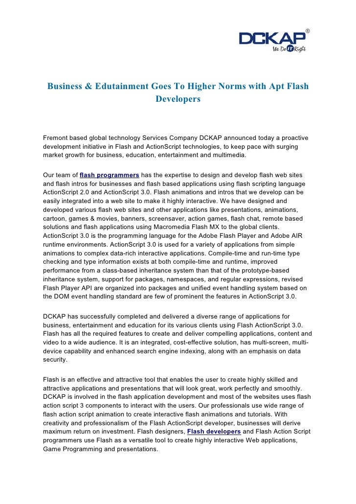 Business & Edutainment Goes To Higher Norms with Apt Flash                         DevelopersFremont based global technolo...
