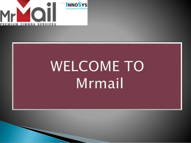MrMail bietet Zimbra Collaboration Server Service, die führende Open Source E- Mail- und Kalenderlösung für alle Unternehm...
