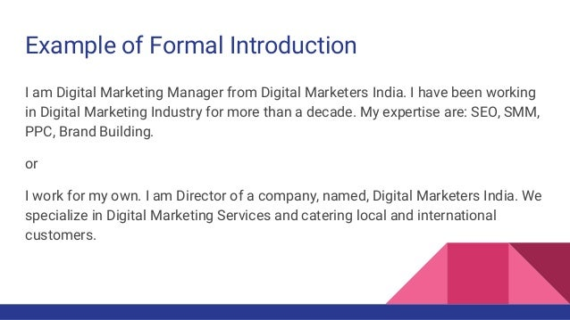 Business english greetings and good bye formal and informal ash i am ash vyas 6 example of formal introduction m4hsunfo