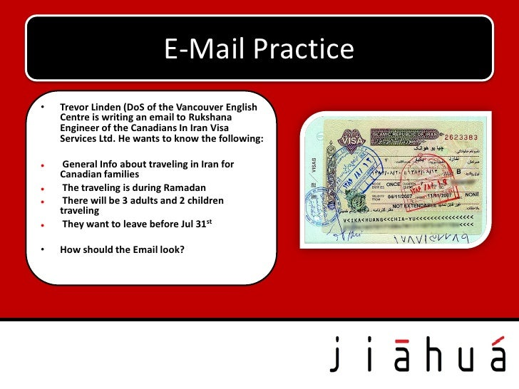E-Mail Practice•   Trevor Linden (DoS of the Vancouver English    Centre is writing an email to Rukshana    Engineer of th...