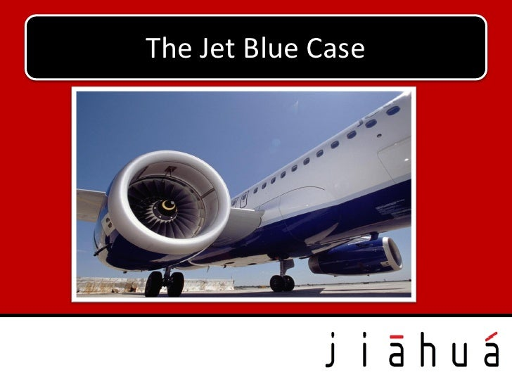 The Jet Blue Case