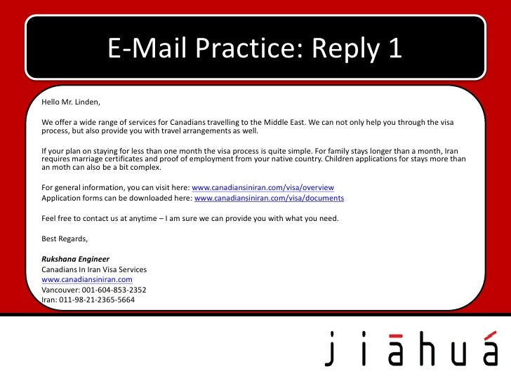 E-Mail Practice: Reply 1Hello Mr. Linden,We offer a wide range of services for Canadians travelling to the Middle East. We...