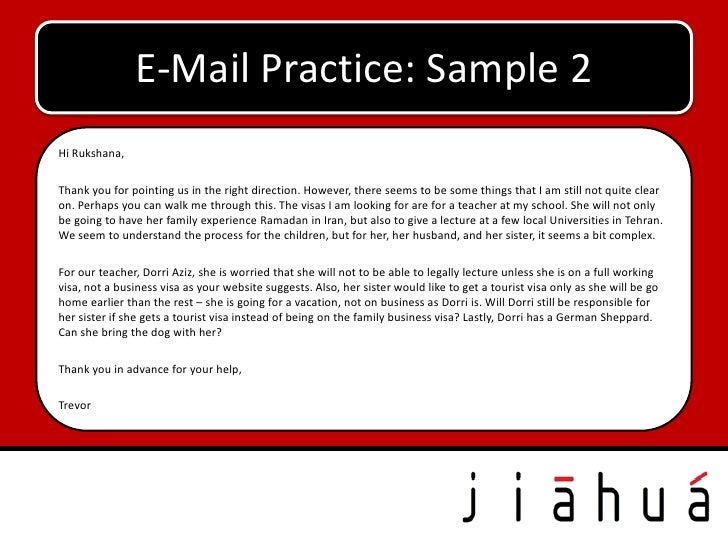 E-Mail Practice: Sample 2Hi Rukshana,Thank you for pointing us in the right direction. However, there seems to be some thi...
