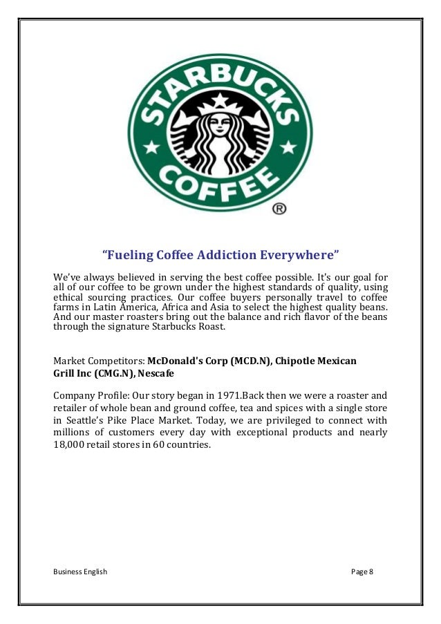 starbucks corp ethical practices How ethical is starbucks really not to mention the dubious ethical position of failing to pay corporate taxes in the countries they've bombarded with this.