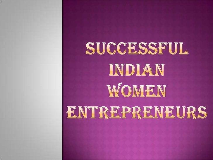 Successfulindian womenentrepreneurs<br />