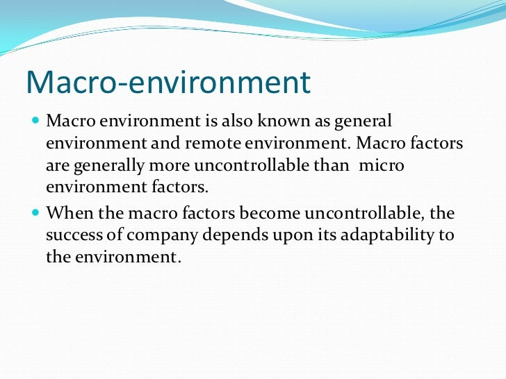 micro and macro environments in telecom industry Impact of external environment on the performance of the fast food industry social and technological macro environmental forces on.
