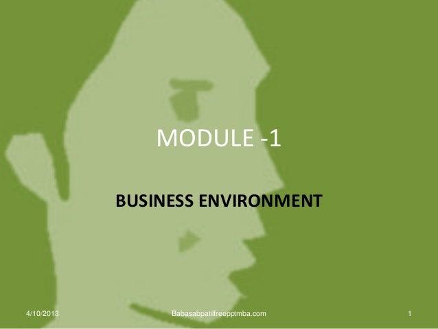MODULE -1 BUSINESS ENVIRONMENT 14/10/2013 Babasabpatilfreepptmba.com