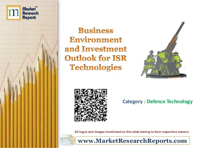 www.MarketResearchReports.com Category : Defence Technology All logos and Images mentioned on this slide belong to their r...