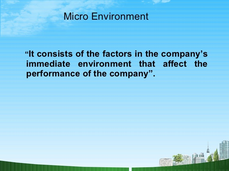 micro environment in marketing ppt Implement marketing communication decision  recognized in the social environment this illustrates how the macro and micro marketing environment influences the.