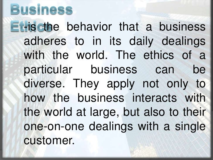 what are business ethics and how are they developed While business codes of ethics do not prevent all such behavior from occurring, they can help instill an ethical  business codes of ethics small business.