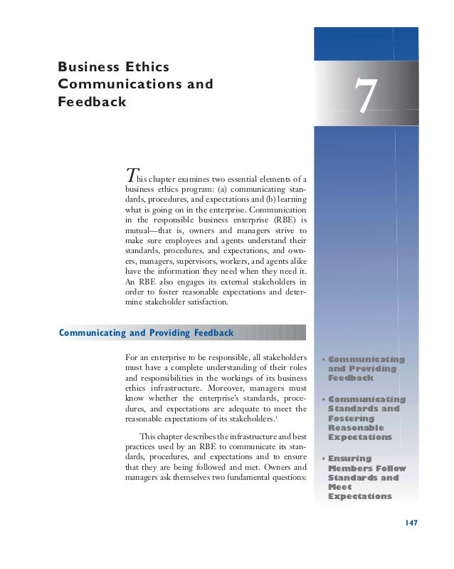 147 7 This chapter examines two essential elements of a business ethics program: (a) communicating stan- dards, procedures...