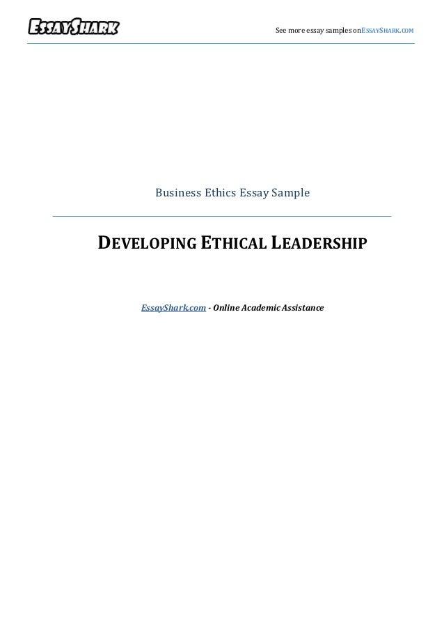 v                                      See more essay samples onESSAYSHARK.COM           Business Ethics Essay Sample    D...