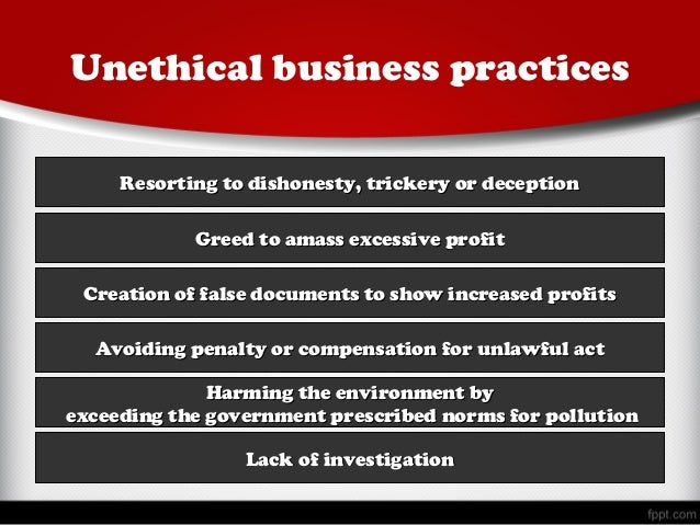 10 Most Unethical Business Practices in Big Business