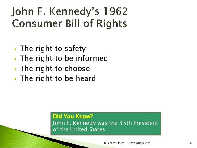    The   right   to   safety   The   right   to   be informed   The   right   to   choose   The   right   to   be hear...
