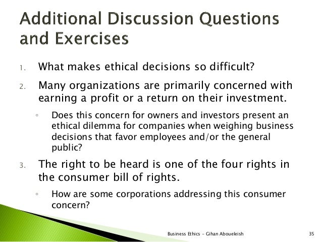 1.   What makes ethical decisions so difficult?2.   Many organizations are primarily concerned with     earning a profit o...