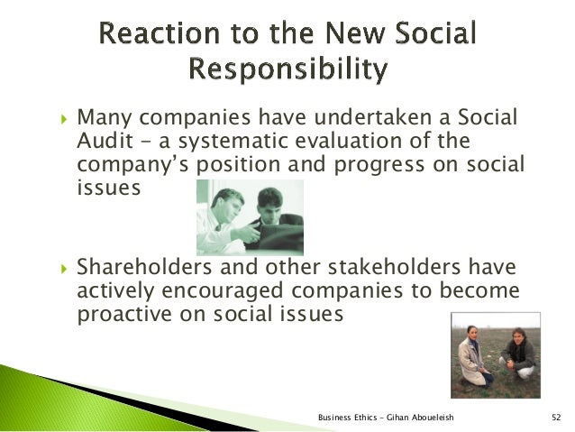    Many companies have undertaken a Social    Audit - a systematic evaluation of the    company's position and progress o...