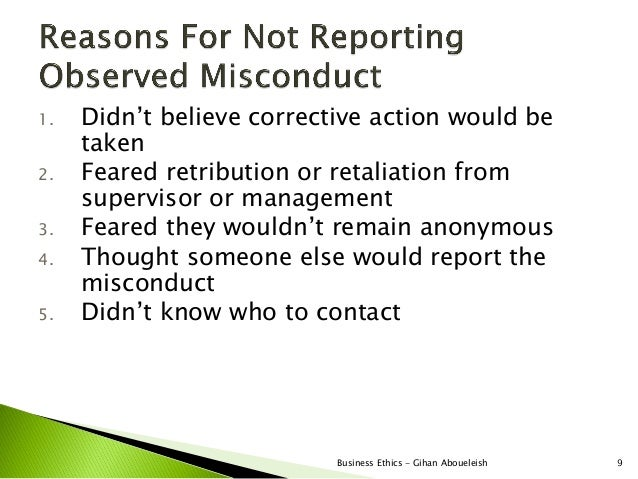1.   Didn't believe corrective action would be     taken2.   Feared retribution or retaliation from     supervisor or mana...