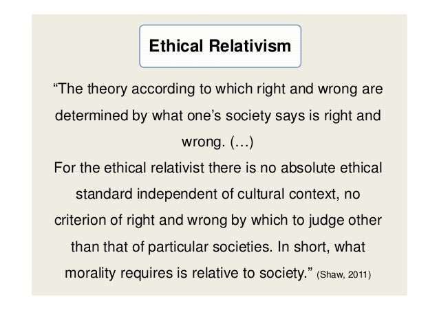 Cultural Relativism Theory and Virtue ethics