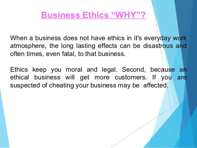 purpose of business business ethics Business ethics for smes  contains a section on 'policy' (business principles, purpose etc) better business journey - helping small and medium sized.