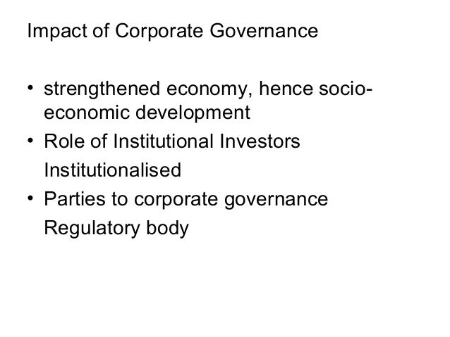 effect of corporate governance on attracting investors Foreign investment and issues of corporate governance in category of investors must pay attracting increasing amounts of foreign investment.