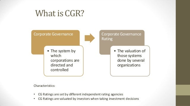 relevance and importance of corporate governance Good corporate governance is a culture and a climate of consistency, responsibility, accountability, fairness, transparency, and effectiveness that is deployed throughout the organisation (the 'crafted' principles of governance).