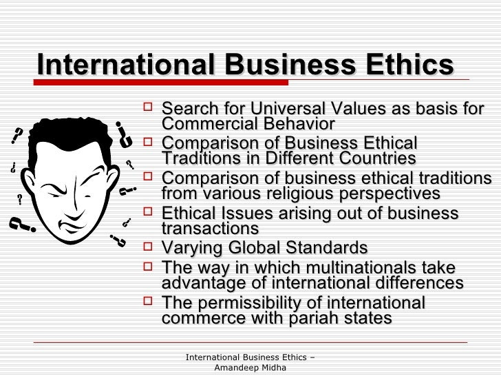 ethics of international trade The stipulated code will serve as a standard in global ethics to establish and   international trade (macroeconomic policy)in economics.